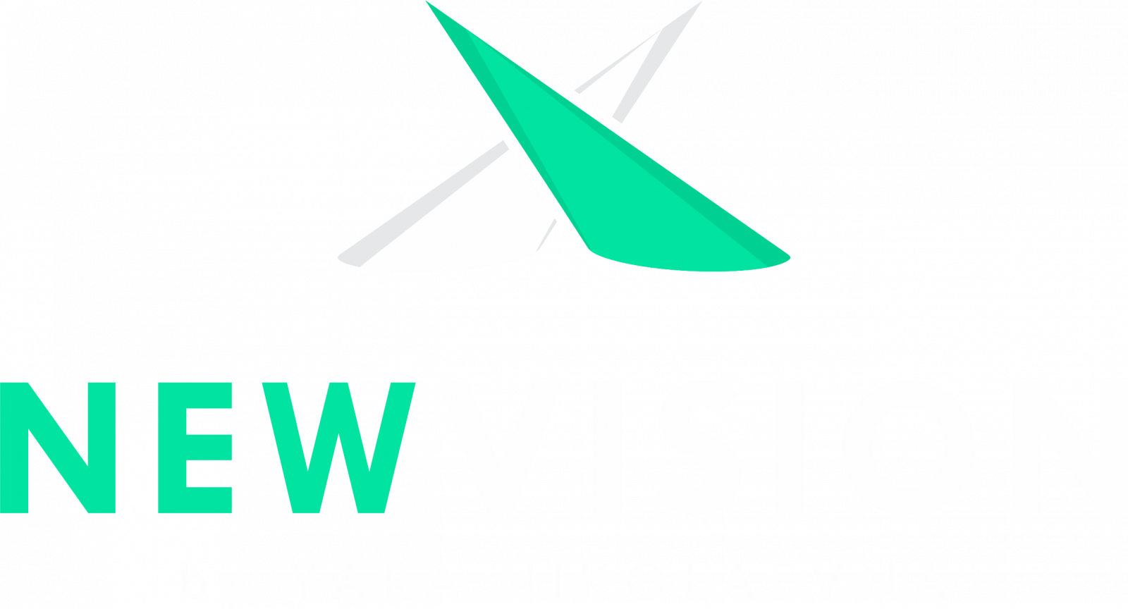 New Vision by Yara Nikolaevna